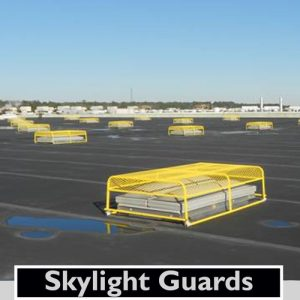 Skylight Guard * Call For Pricing
